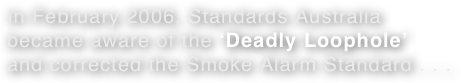 In February 2006, Standards Australia