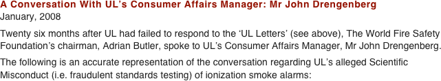 A Conversation With UL's Consumer Affairs Manager: Mr John Drengenberg